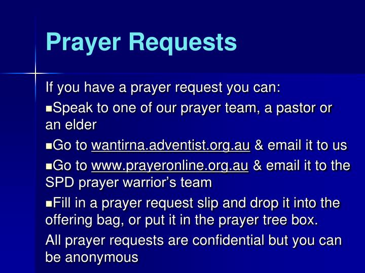 If you have a prayer request you can: