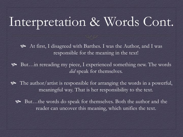 Interpretation & Words Cont.