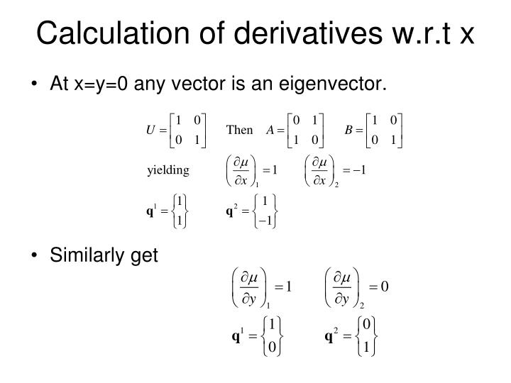 Calculation of derivatives w.r.t x