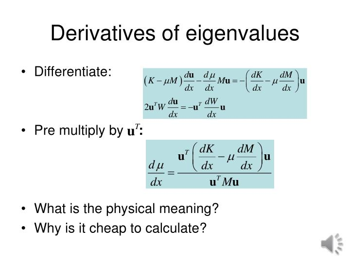 Derivatives of eigenvalues