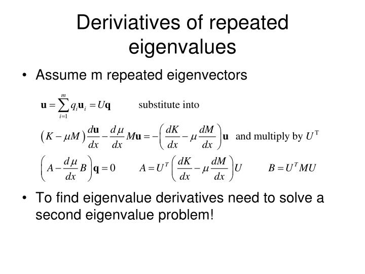 Deriviatives of repeated eigenvalues