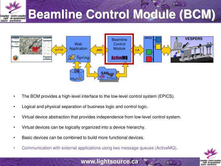 Beamline Control Module (BCM)