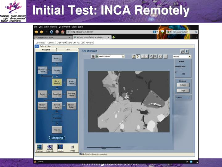 Initial Test: INCA Remotely