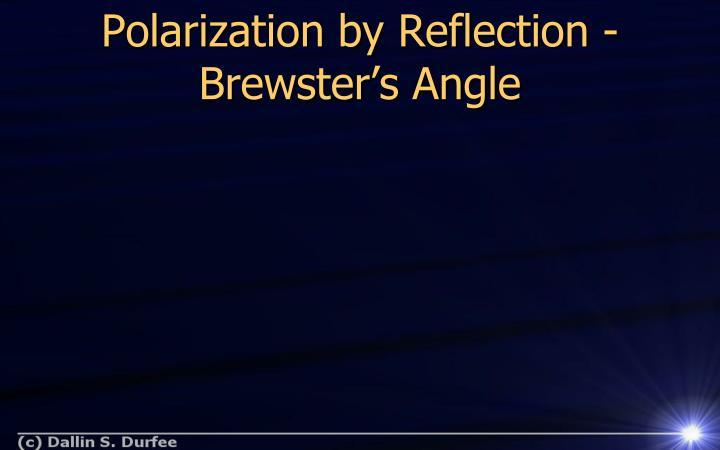 Polarization by Reflection -