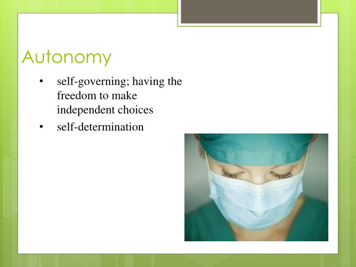 autonomy the right of a client Looking for online definition of autonomy in the medical dictionary autonomy explanation free  autonomy ethics an individual's right to self  client.