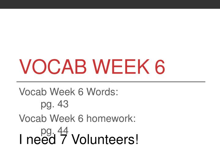 Vocab Week 6