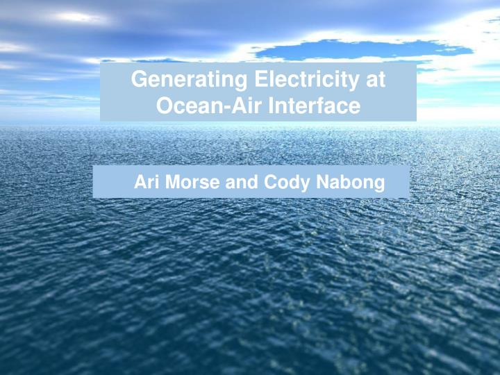 Generating Electricity at Ocean-Air