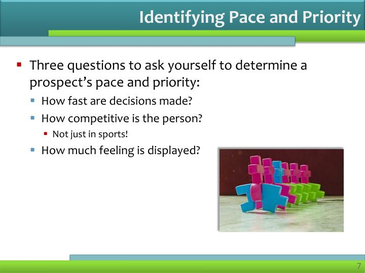 Identifying Pace and Priority