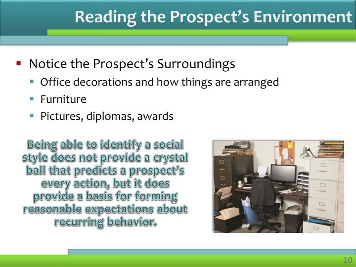 Reading the Prospect's Environment