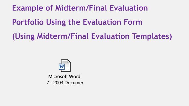 Example of Midterm/Final Evaluation Portfolio Using the Evaluation Form