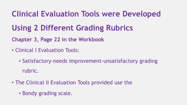 Clinical Evaluation Tools were