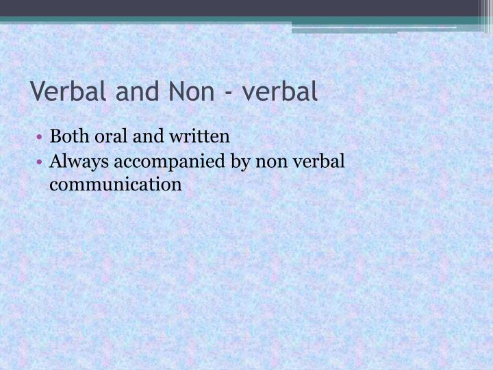 Verbal and Non - verbal