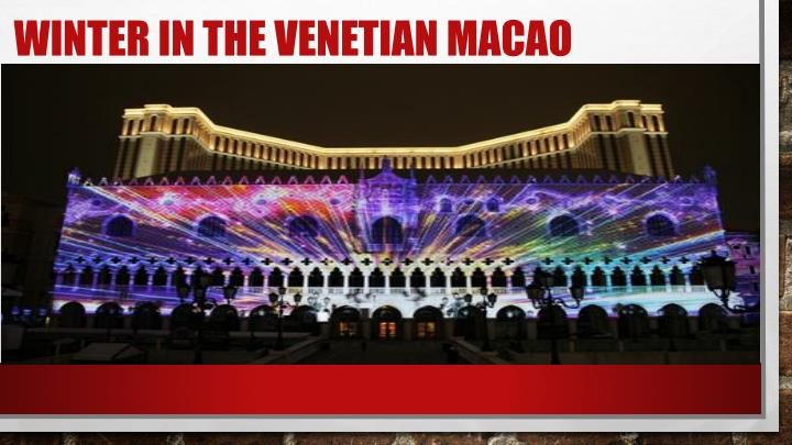 Winter in the venetian Macao