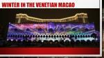 winter in the venetian macao