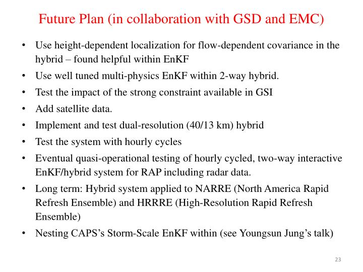 Future Plan (in collaboration with GSD and EMC)