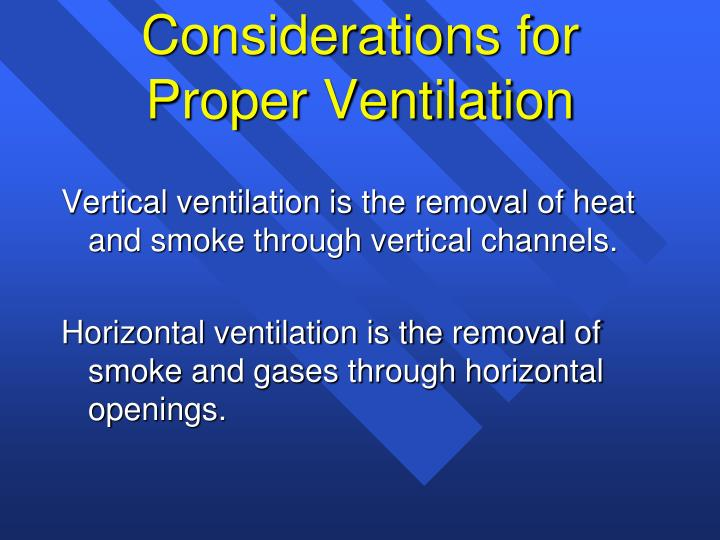 Vertical ventilation is the removal of heat and smoke through vertical channels.