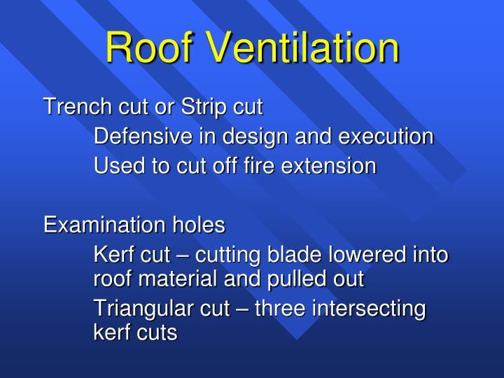 Trench cut or Strip cut