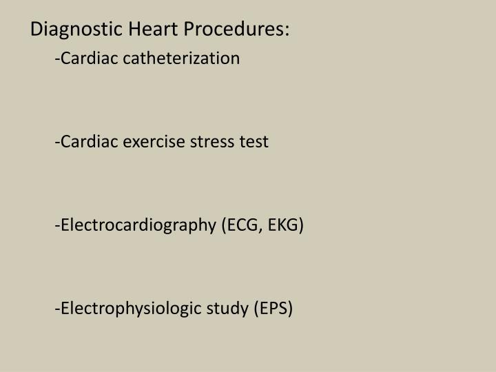 Diagnostic Heart Procedures: