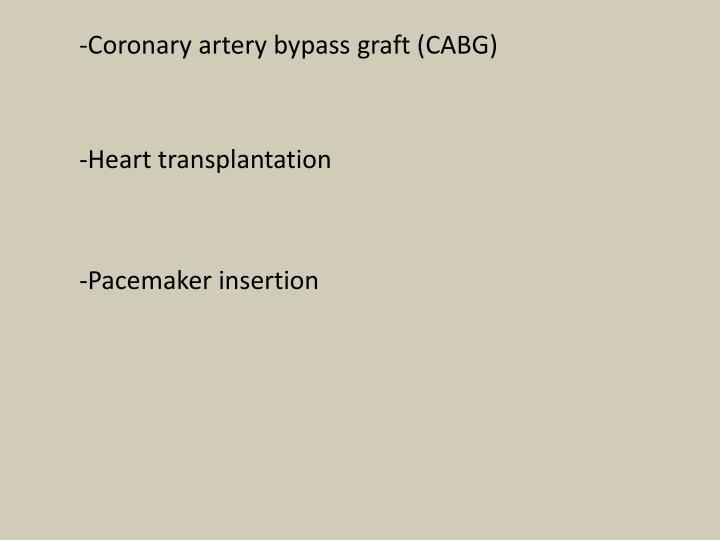 -Coronary artery bypass graft (CABG)