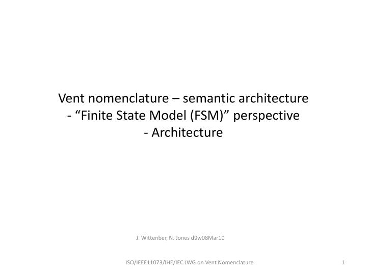 Vent nomenclature semantic architecture finite state model fsm perspective architecture