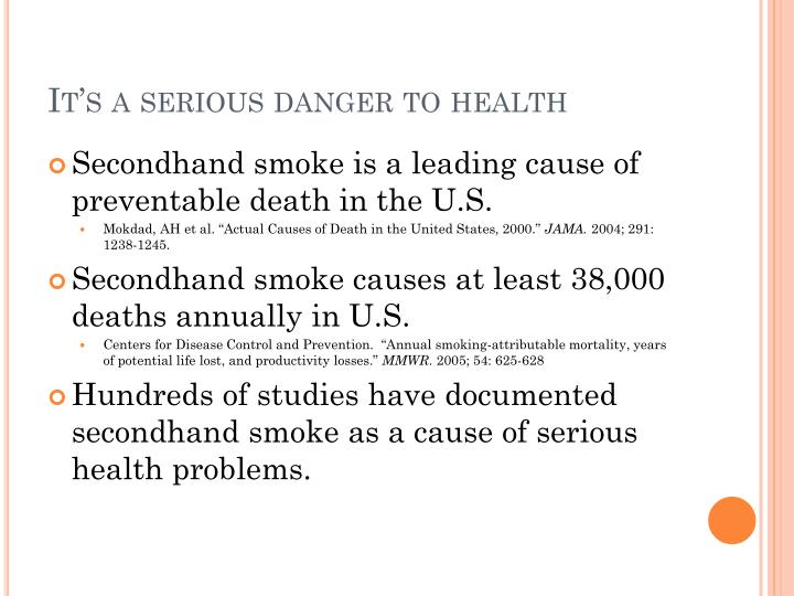 It's a serious danger to health
