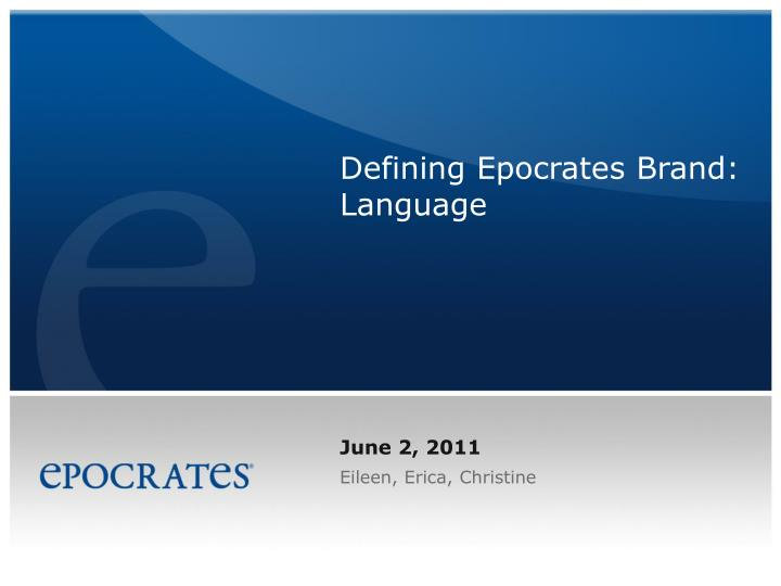 Defining epocrates brand language