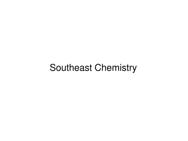 Southeast Chemistry