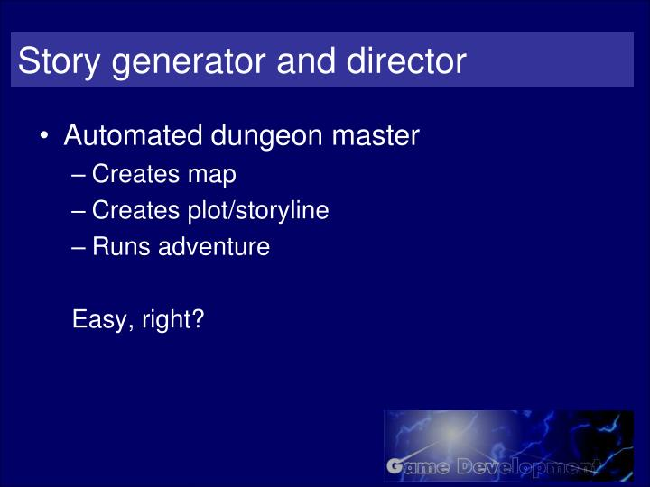 Story generator and director