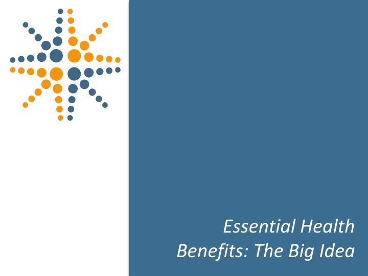 Essential Health Benefits: The Big Idea