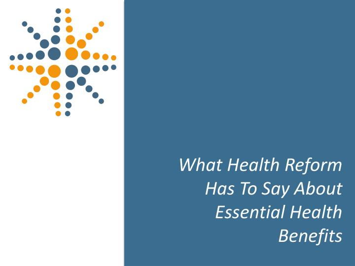 What Health Reform Has To Say About Essential Health Benefits
