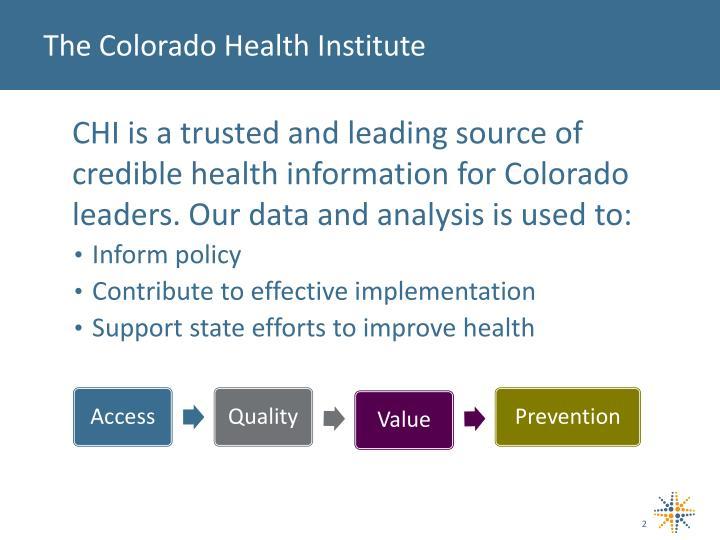 The Colorado Health Institute