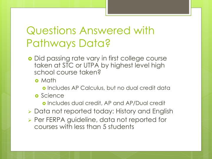 Questions answered with pathways data