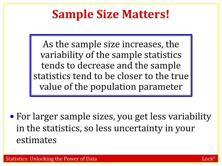 Sample Size Matters!
