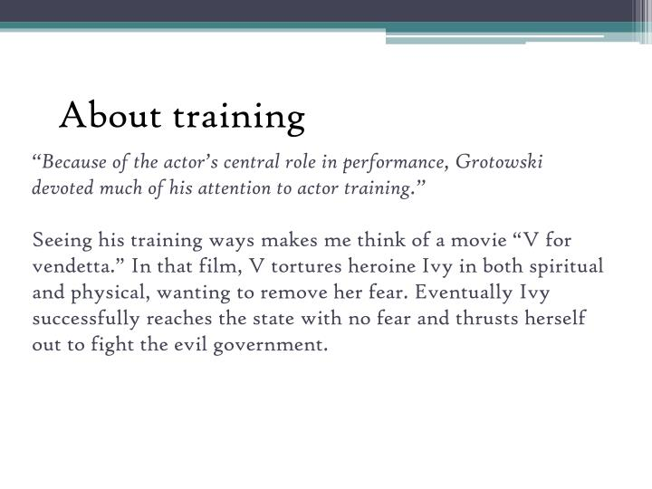 """Because of the actor's central role in performance,"