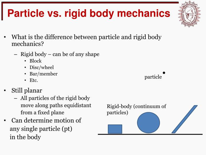 Particle vs rigid body mechanics