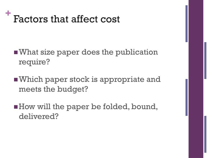 Factors that affect cost