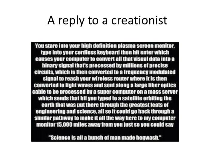 A reply to a creationist