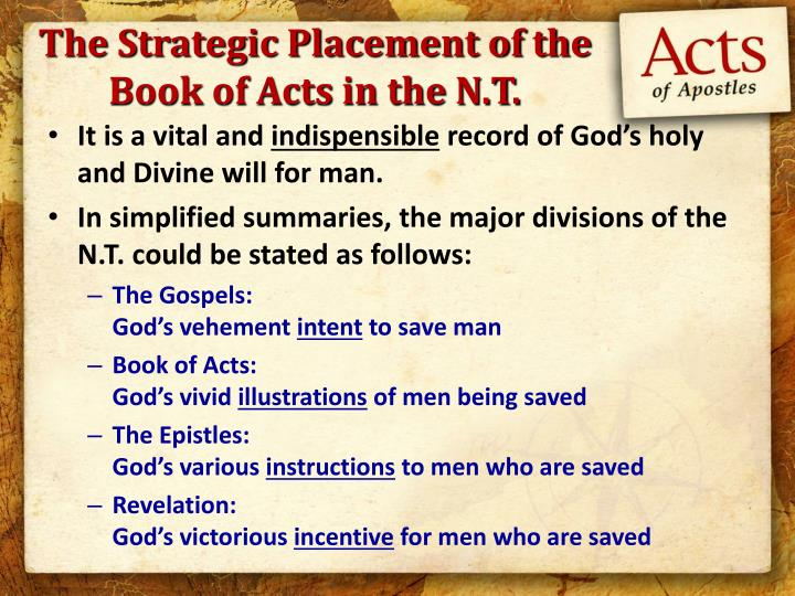 The strategic placement of the book of acts in the n t