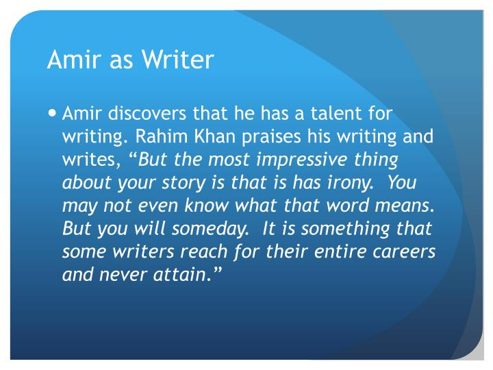Amir as Writer