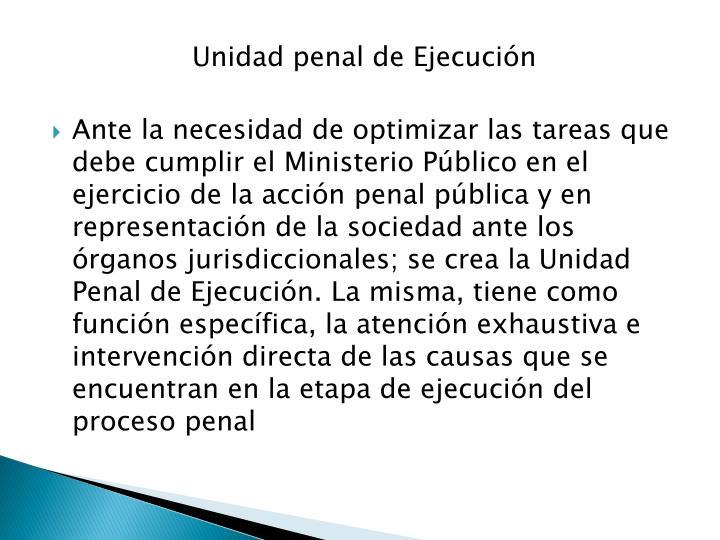 Unidad penal de Ejecución