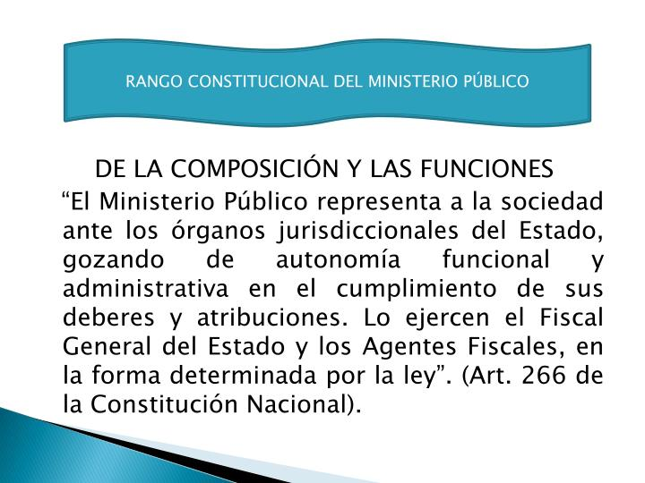 RANGO CONSTITUCIONAL DEL MINISTERIO PÚBLICO