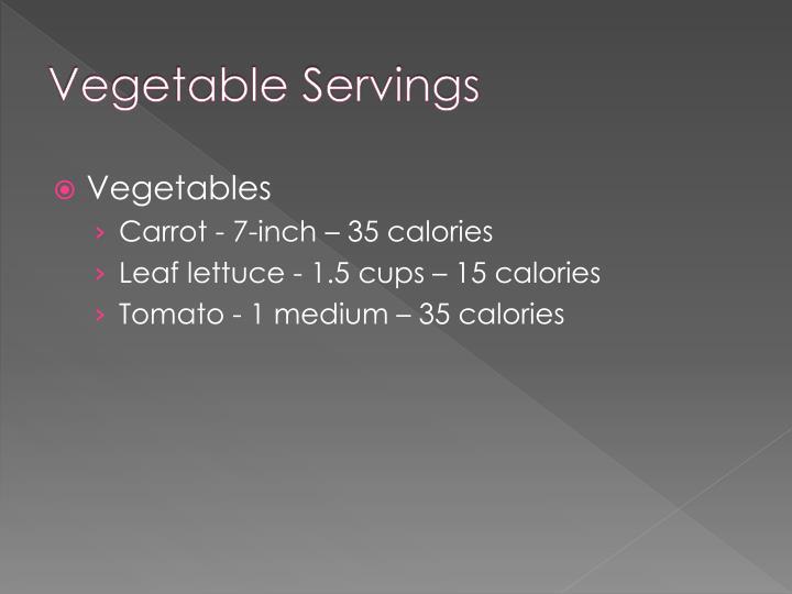 Vegetable Servings