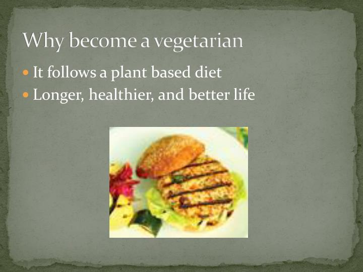 Why become a vegetarian