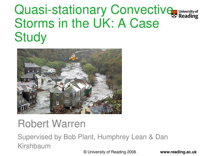 Quasi stationary convective storms in the uk a case study