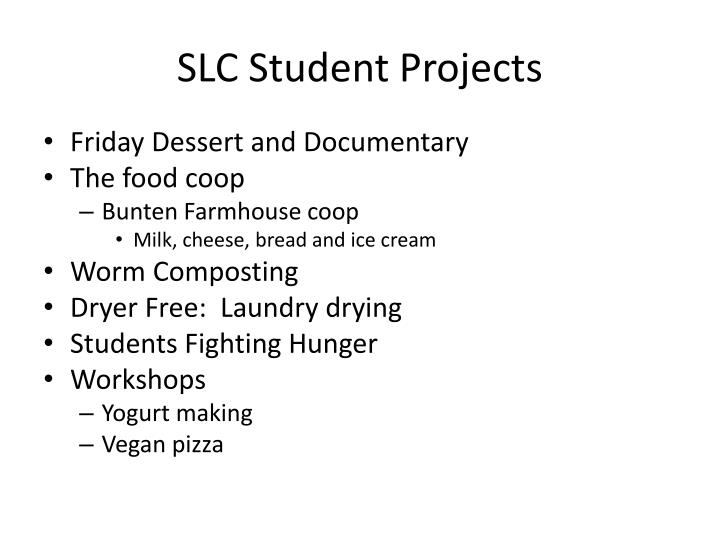 SLC Student Projects