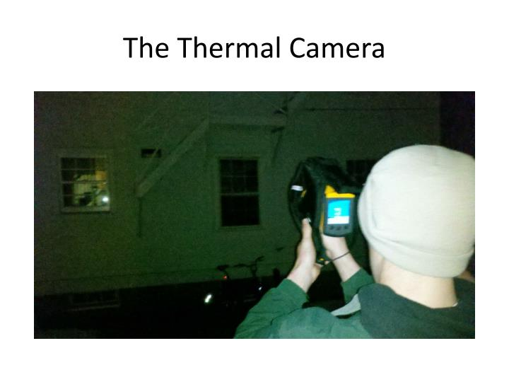 The Thermal Camera