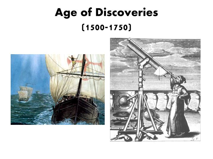 age of discoveries 1500 1750