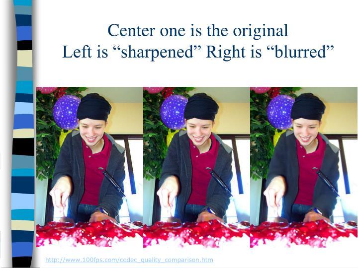 Center one is the original