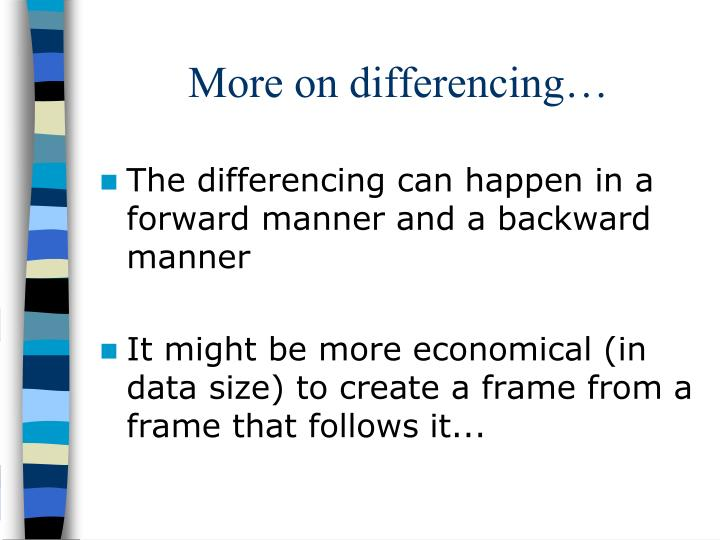 More on differencing…