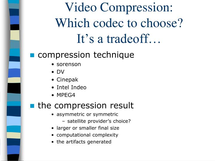 Video Compression: